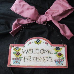 💜$2ifBundle3 NWT Welcome friends small sign